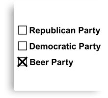 VOTE BEER PARTY 2016 Canvas Print
