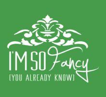I'm So Fancy - You Already Know - Iggy Azalea Fancy Parody - Rap Baby Tee