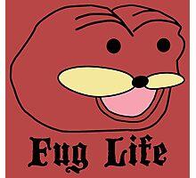 Fug Life Photographic Print