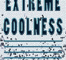 EXTREME coolness *** by TeaseTees
