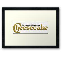 Drake Cheesecake Factory Framed Print