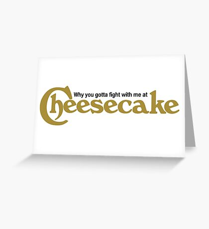 Drake Cheesecake Factory Greeting Card