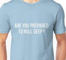 Roll Deep   The Wrong Mans Unisex T-Shirt