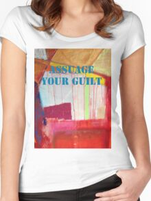 Message ... ASSUAGE YOUR GUILT Women's Fitted Scoop T-Shirt