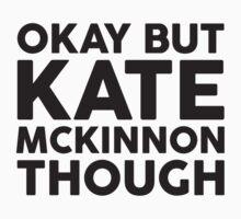 Kate McKinnon tho. Baby Tee