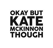 Kate McKinnon tho. Photographic Print