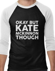 Kate McKinnon tho. (dark background) Men's Baseball ¾ T-Shirt