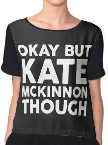 Kate McKinnon tho. (dark background) Chiffon Top
