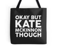Kate McKinnon tho. (dark background) Tote Bag