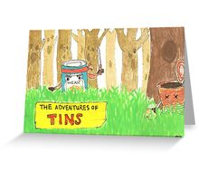 The Adventures of Tins Greeting Card