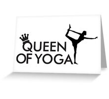 Queen of yoga Greeting Card