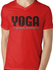Yoga is working on yourself Mens V-Neck T-Shirt