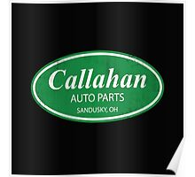 Callahan auto parts distressed Poster