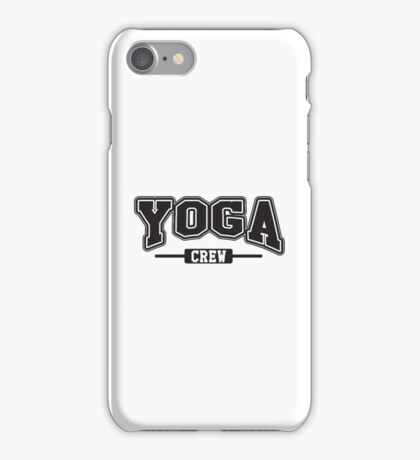 Yoga crew iPhone Case/Skin