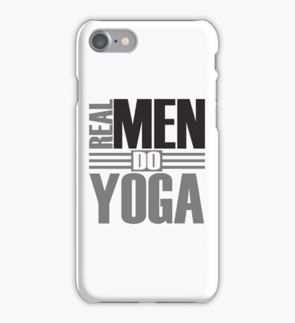 Real men do yoga iPhone Case/Skin