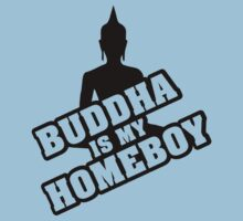 Buddha is my homeboy Kids Tee