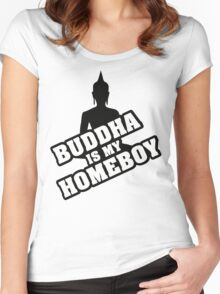 Buddha is my homeboy Women's Fitted Scoop T-Shirt