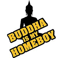 Buddha is my homeboy Photographic Print