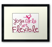 Yoga girls are flexible Framed Print