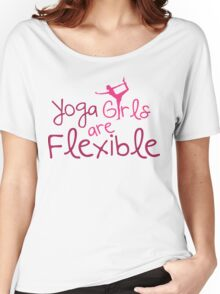 Yoga girls are flexible Women's Relaxed Fit T-Shirt