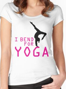 I bend for Yoga Women's Fitted Scoop T-Shirt