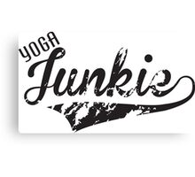 Yoga Junkie Canvas Print