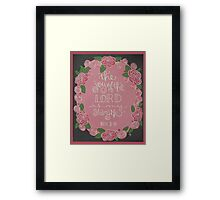 The Joy of The Lord Framed Print
