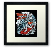 Winter Can Wait Framed Print