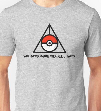 Catch'Em All, Harry. Unisex T-Shirt