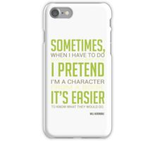 Sometimes, I pretend. It's easier. iPhone Case/Skin