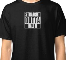 Straight Outta Hall H Classic T-Shirt