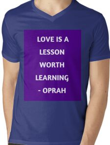 LOVE IS A LESSON WORTH LEARNING Mens V-Neck T-Shirt