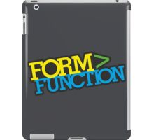 Form > Function (1) iPad Case/Skin