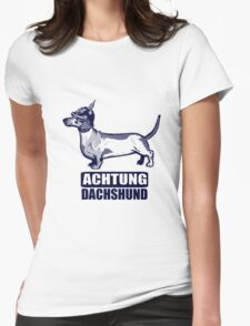 Achtung Dachshund blue Womens Fitted T-Shirt