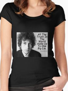 Quote by Bob Dylan Women's Fitted Scoop T-Shirt