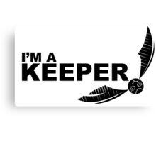 I'm a Keeper - Black Canvas Print