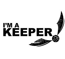 I'm a Keeper - Black Photographic Print