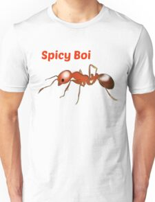 Spicy Boi Unisex T-Shirt