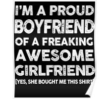 Proud Boyfriend Of Freaking Awesome Girlfriend T-Shirt Poster