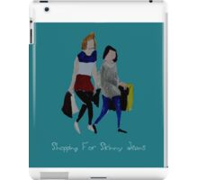 Shopping For Skinny Jeans Two Girls Shopping Acrylic Painting On Paper Blue Text iPad Case/Skin