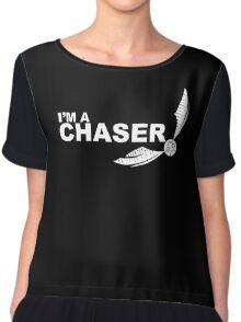 I'm a Chaser - WHITE Chiffon Top