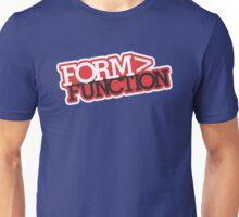 Form > Function (7) Unisex T-Shirt