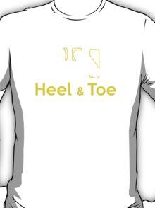 Heel & Toe (1) T-Shirt