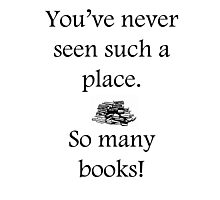 So Many Books quote Photographic Print
