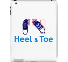 Heel & Toe (3) iPad Case/Skin