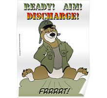 Ready! Aim! Discharge! Poster