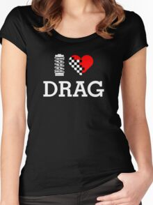 I Love DRAG (2) Women's Fitted Scoop T-Shirt