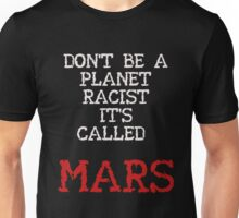 Mars 2030 - Don't Call Me Red! Unisex T-Shirt