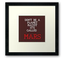 Mars 2030 - Don't Call Me Red! Framed Print