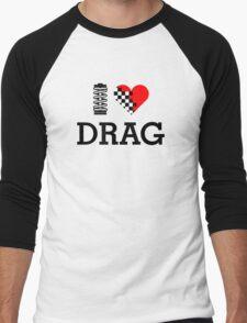 I Love DRAG (1) Men's Baseball ¾ T-Shirt